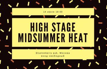 High Stage Midsummer Heat